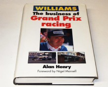 WILLIAMS The Business Of Grand Prix Racing (Henry 1991)